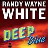 Deep Blue - Randy Wayne White, George Guidall, Penguin Audio