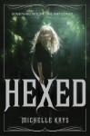 Hexed - Michelle Krys