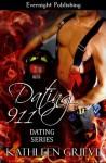 Dating 911 (Volume 1) - Kathleen Grieve