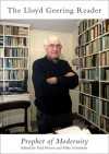 Lloyd Geering Reader: Prophet of Modernity - Paul Morris, Paul Morris