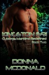 Kingston 691: Book 2 of Cyborgs: Mankind Redefined (Volume 2) - Donna McDonald