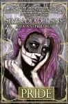 Seven Deadly Sins: A YA Anthology (Pride) (Volume 1) - K. T. Stephens, Eliza Archer, Alisia Faust, Willow Becker, Anita Russo, S. Sadedin, E. N. Loizis, Wendy White Lees, Day Jamison, J. C. Davis, Teresa Bassett, Michael Donoghue, Sylvia Heike, K. T. Stephens, E. N. Loizis, D. Laserbeam, Luke Spooner