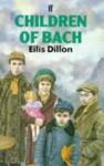 Children Of Bach - Eilís Dillon