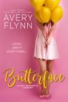 Butterface - Avery Flynn