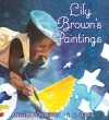 Lily Brown's Paintings - Angela Johnson