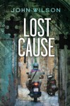Lost Cause - John Wilson