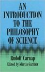 An Introduction to the Philosophy of Science - Rudolf Carnap, Martin Gardner