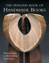 The Penland Book of Handmade Books: Master Classes in Bookmaking Techniques - Jane LaFerla, Veronika Alice Gunter, Lark Books