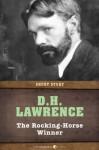 The Rocking-Horse Winner: Short Story - D.H. Lawrence