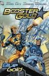 Booster Gold Blue & Gold - Geoff Johns, Jeff Katz, Dan Jurgens, Norm Rapmund