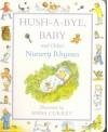 Hush a Bye Baby Nursery Rhymes - Anna Currey