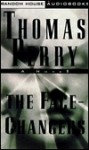 The Face-Changers (Jane Whitefield Series #4) - Thomas Perry, Margaret Whitton