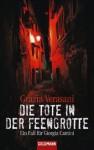 Die Tote in der Feengrotte: Ein Fall für Giorgia Cantini - Grazia Verasani, Katharina Schmidt, Barbara Neeb