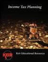 Income Tax Planning Textbook - John Keir, James Tissot