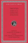 Agricola/Germania/Dialogue on Oratory - Tacitus, Maurice Hutton, Robert Maxwell Ogilvie, Eric Herbert Warmington, William Peterson, Michael Winterbottom