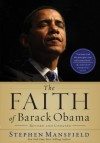 The Faith of Barack Obama Revised & Updated - Stephen Mansfield