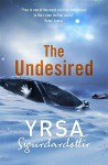 The Undesired - Yrsa Sigurðardóttir, Victoria Cribb