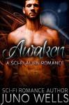 Awaken: A Sci-Fi Alien Romance - Juno Wells