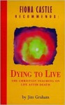 Dying to Live - Jim Graham
