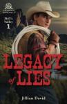 Legacy of Lies - Jillian David
