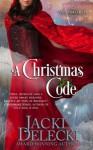 A Christmas Code - Jacki Delecki
