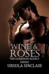 Wine & Roses - Ursula Sinclair