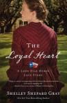 The Loyal Heart (A Lone Star Hero's Love Story) - Shelley Shepard Gray