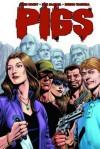 Pigs Volume 2 Tp - Nate Cosby, Ben McCool, Breno Tamura