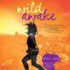 Wild Awake - Hilary T. Smith