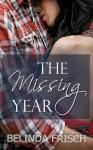 The Missing Year - Belinda Frisch