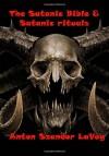 The Satanic Bible & Satanic Rituals - Anton Szandor LaVey