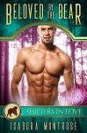 Beloved by the Bear: Shifters in Love Fun & Flirty - Isadora Montrose