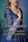 Un gentiluomo davvero perfetto - Grace Burrowes