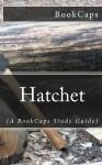 Hatchet: (A BookCaps Study Guide) - BookCaps