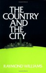 The Country and the City - Raymond Williams
