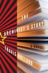 The Archivist's Story - Travis Holland