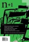 N+1 Issue 7: Correction - n+1, Ceridwen Dovey, Thomas Bernhard, Frederick Seidel