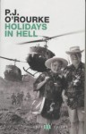 Holidays In Hell - P.J. O'Rourke