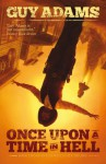 Once Upon A Time In Hell (Heaven's Gate Trilogy, #2) - Guy Adams