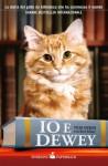Io e Dewey (Italian Edition) - Vicki Myron, G. Balducci