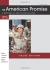 The American Promise Value Edition, Volume II: From 1865: A History of the United States - James L. Roark, Michael P. Johnson, Patricia Cline Cohen, Sarah Stage, Alan Lawson, Susan M. Hartmann