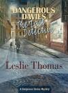Dangerous Davies: The Last Detective - Leslie Thomas