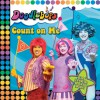 Count on Me!: We Are the Doodlebops - Kathryn Wheeler