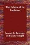 The Fables of La Fontaine - Jean de La Fontaine