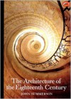 The Architecture of the Eighteenth Century - John Summerson