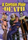 The Crying Clown Celebration: A Certain Flair for Death - John F. Carr, Don Hawthorne