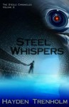 Steel Whispers (The Steele Chonicles #2) - Hayden Trenholm