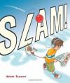 Slam! - Adam Stower