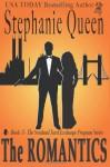 The Romantics (The Scotland Yard Exchange Program) - Stephanie Queen