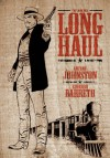 The Long Haul - Antony Johnston, Eduardo Barreto